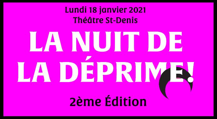 Une seconde édition de La Nuit de la Déprime !